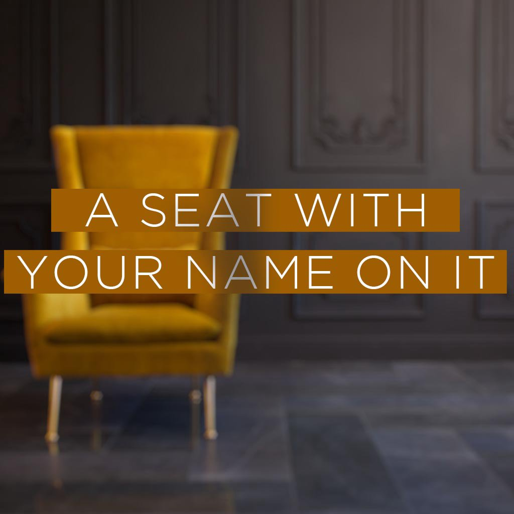 A Seat With Your Name On It