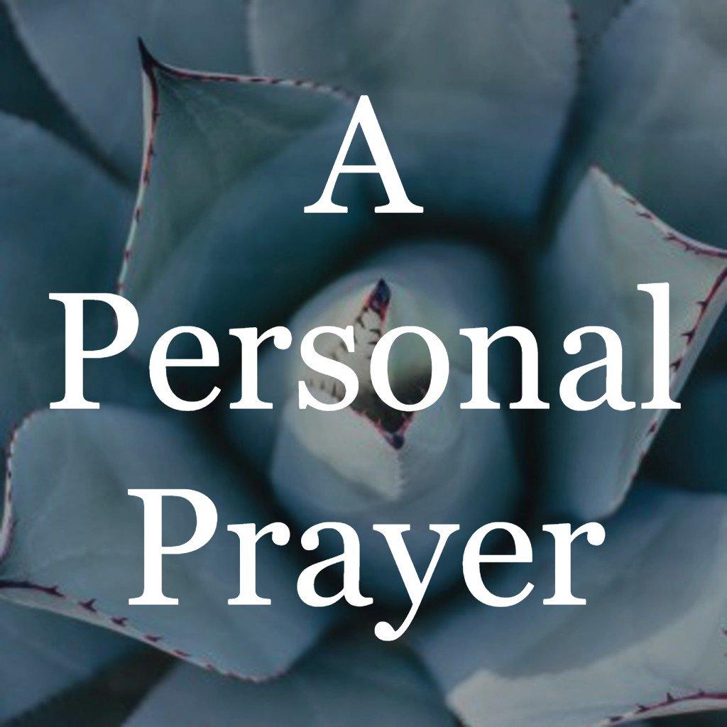 028 A Personal Prayer