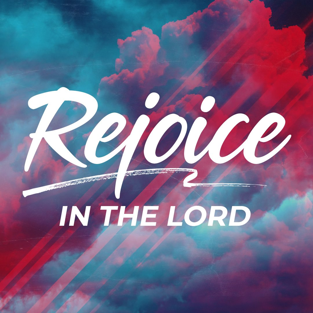 Rejoice - Part 4