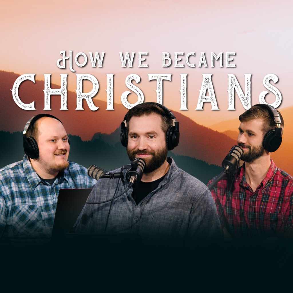 How We Became Christians