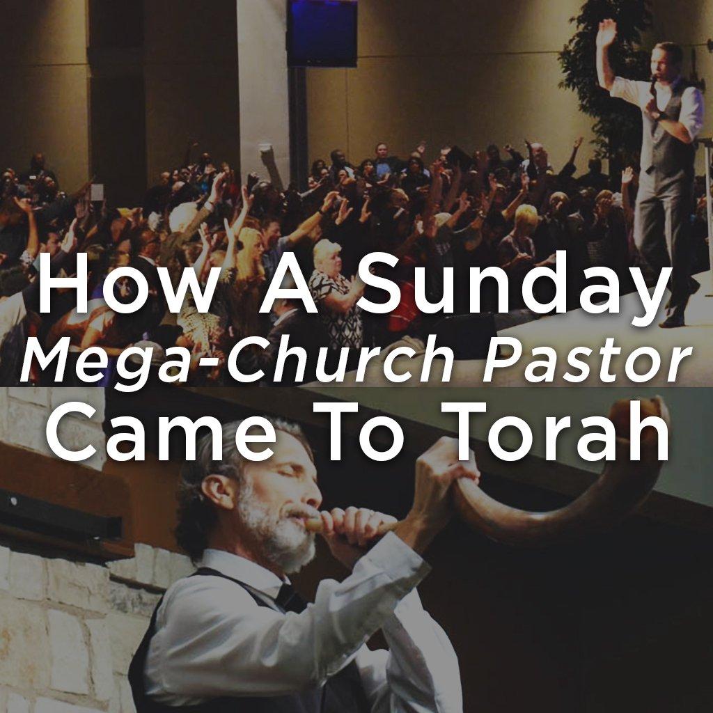 How A Sunday Mega-Church Pastor Came To Torah