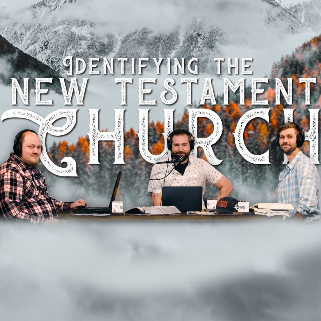 Identifying the New Testament Church