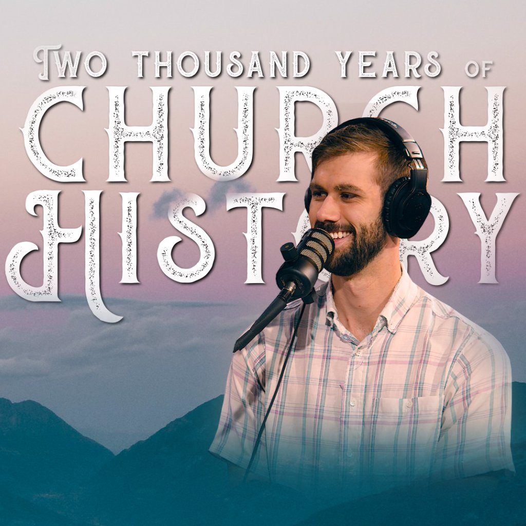 Two Thousand Years of Church History