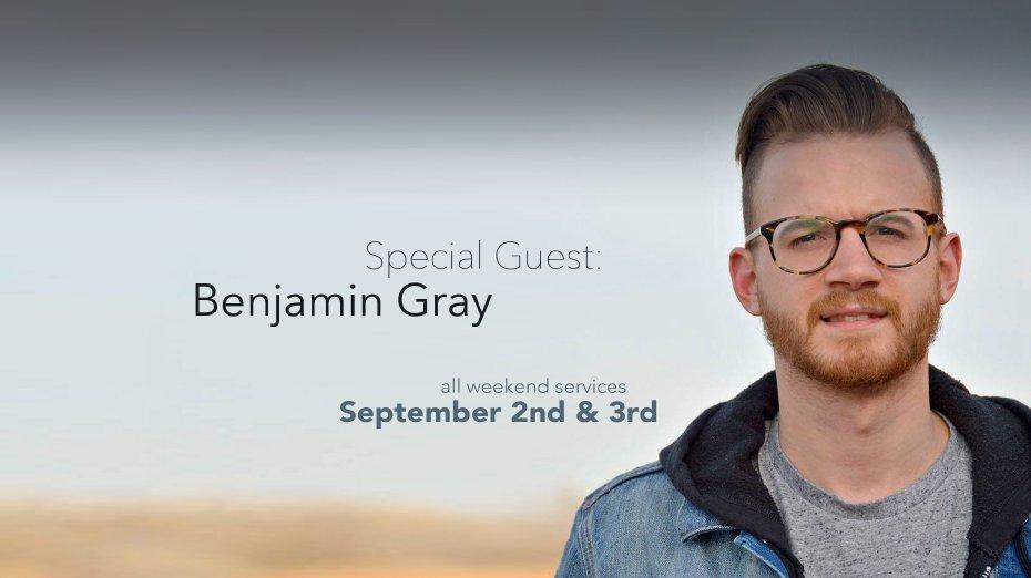 Special Guest: Benjamin Gray