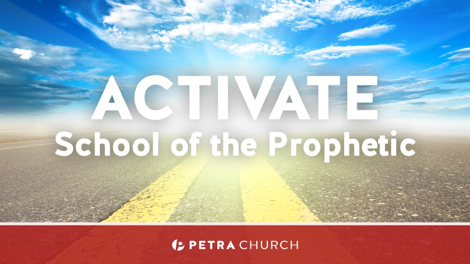 Activate School of the Prophetic