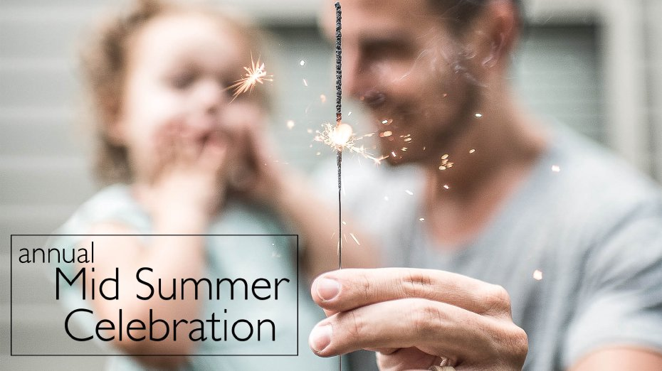 Mid-Summer Celebration
