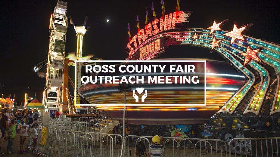 Ross County Fair Outreach Meeting