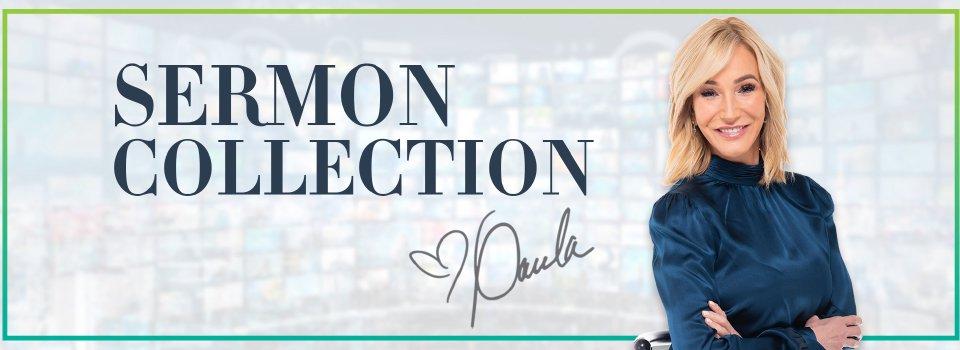 Sermon Collection - Paula White Ministries Media