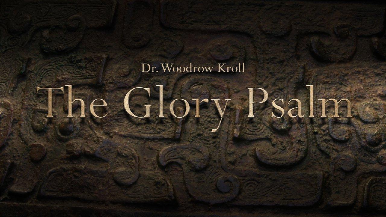The Glory Psalm - Westside Church - Omaha NE