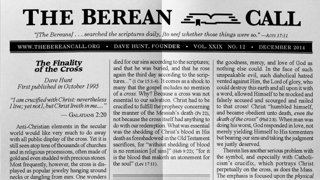 Monthly Newsletter - The Berean Call