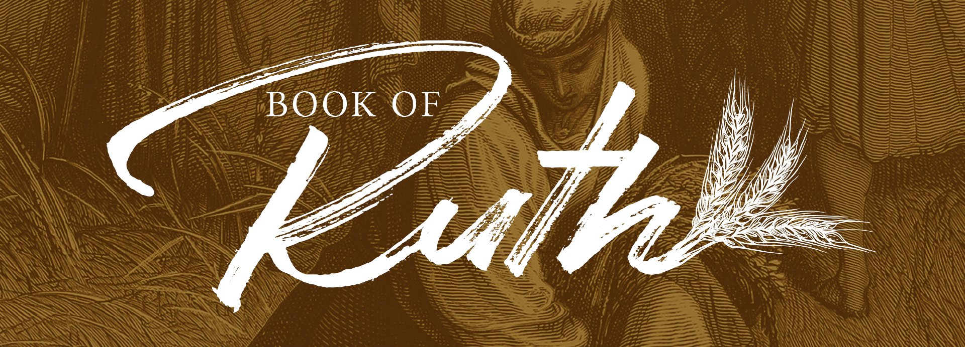 Book of Ruth - Calvary Church