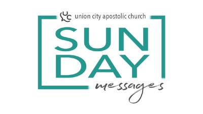 Sermons - Union City Apostolic Church