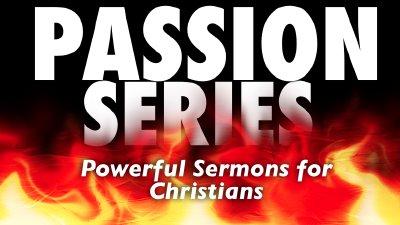 CLF Passion Series - Christian Life Fellowship Church