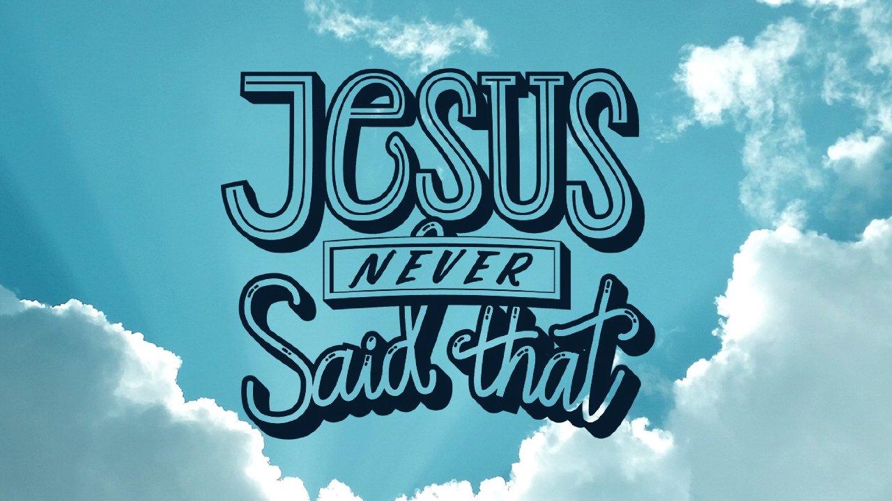 Jesus Never Said That Part 1 - God Wants You Happy - Next