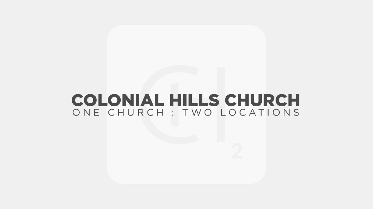 The Church | CHC Southaven - Colonial Hills