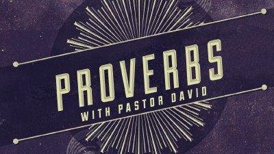 Proverbs - Calvary Chapel Chino Valley