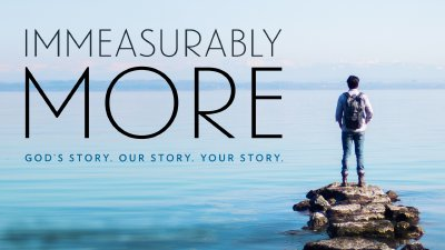 Immeasurably More - Rolling Hills Community Church